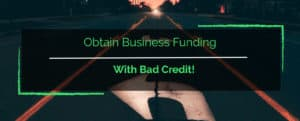 business funding with bad credit