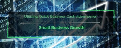 quick business cash advance